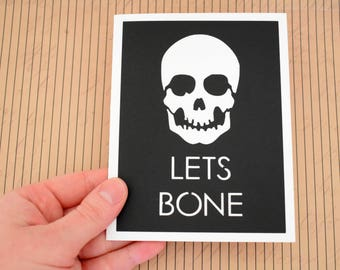 Handmade Greeting Card - Cut out Lettering and Skeleton - Lets Bone - Blank inside - Halloween / Birthday / Wedding / Engagement