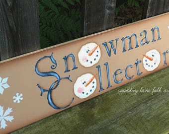 snowman collector sign, wooden snowman sign, Christmas wall art, primitive home decor, hand painted snowman sign, Christmas decoration