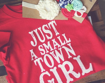 Just a Small Town Girl Red T-shirt
