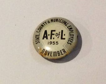 1950s AFL CIO pinback button State County Municipal Workers