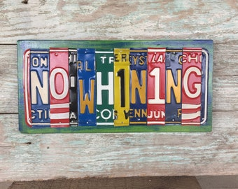 No Whining License Plate Sign