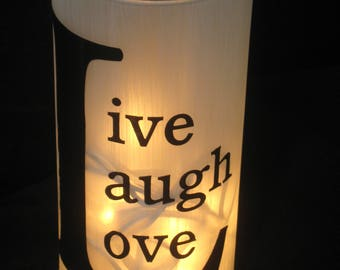 Live Laugh Love Light