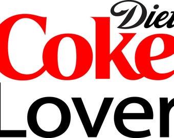 Diet Coke Lover SVG cut File for Silhouette