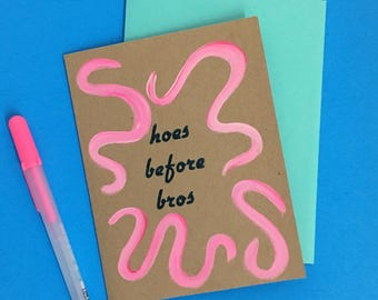 Hoes Before Bros Letterpress and Hand Painted Blank Card