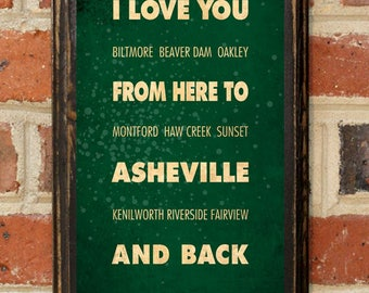 Asheville NC I Love You From Here And Back Wall Art Sign Plaque Gift Present Personalized Custom Color Home Decor Vintage Style Antique