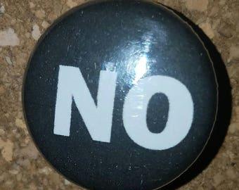 """NO 1"""" Pin, Pinback Button, White/Black"""