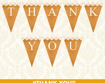 Thank You Banner, Printable Favor Table Bunting, Rust Burlap and Lace, Gift Table Outdoor Wedding Banners, Shower Banner, DIY, Digital