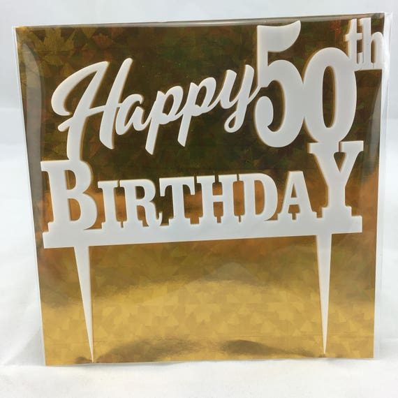 Happy 50th Birthday, black acrylic, white acrylic, plywood, Birthday Cake Topper, Happy Birthday, Laser Cut, FREE shipping Australia wide.