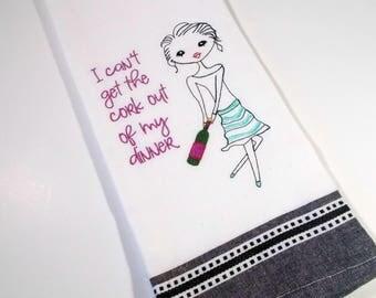 Wine Humor Towel - Wine Dinner - Kitchen Towel - Embroidered Kitchen Towel - Funny Wine  - 10 dollar gift - Housewarming gift - wine lover