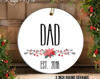 Dad Ornament, New Dad Christmas Gift, First Christmas Ornament, New Parents, New Baby Ornament, Dad Established in, Personalized Daddy OPH89