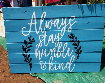 Humble and Kind Reclaimed Wood Sign