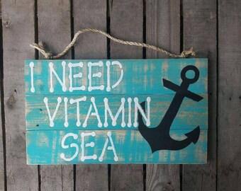 I Need Vitamin Sea ~ Beach Art ~  Beach Sign ~ Nautical Art ~ Nautical Sign ~ Anchor