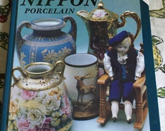 237  Pages-Collectors Encyclopedia of Nippon PorcelainHardcover-Reading