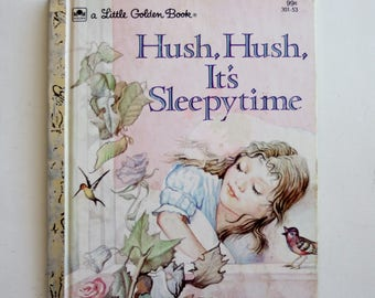 A Little Golden Book: Hush, Hush, It's Sleepytime
