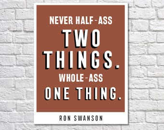 INSTANT DOWNLOAD - Ron Swanson, Digital Download, Typography Poster, Inspirational Poster, Motivation Print, Parks and Recreation