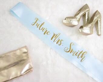 Future Mrs. Smith custom last name personalized bridal shower/ bachelorette bride party sash wedding silver glitter cursive
