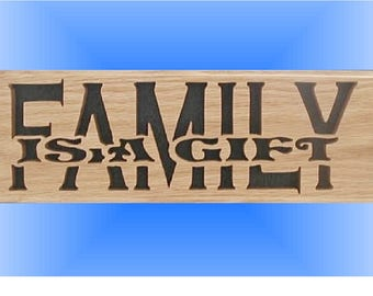 """Wall Decor """"FAMILY-Is A Gift"""" Cut On Scroll Saw"""