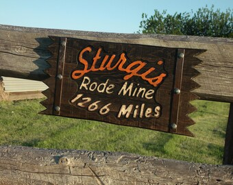 Sturgis Custom Mileage sign, Rustic one-of-a-kind