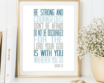 Be strong and courageous print, Joshua 1:9 wall art, Printable Scripture sign, Bible Verse Boy nursery Baby shower gift decor, DIGITAL FILES