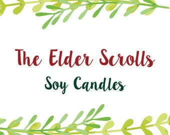 The Elder Scrolls - Inspired Soy Candles