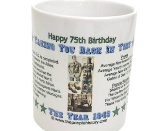 Pre-Made 1943 Birthday Message Mug - Happy 75th Birthday