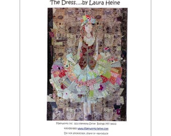 The Dress, a  Quilt Pattern by Laura Heine of Fiberworks Inc.