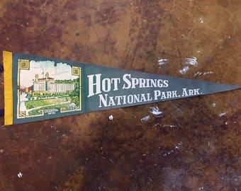 Vintage Hot Springs National Park, Ark. Felt Pennant, Nice Condition
