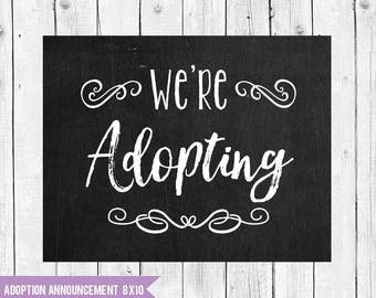 We're Adopting, Adoption Sign, Adoption Announcement, We're Adoption, Adoption chalkboard, Adoption Printable, Adoption announcement sign,