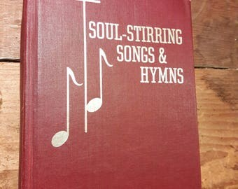 1970s Hymnal Soul Stirring Songs and Hymns - Baptist Christian Church Worship Hymns - 70s Decorative Religion Books for Relgious Decorating
