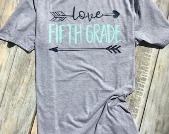 Love Fifth Grade, Fifth Grade Teacher Shirt, Teacher Life - Teacher Shirt - Teacher Gift - New Teacher - Teacher Appreciation
