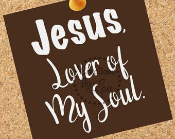 Jesus Lover of My Soul printable 8x10 jpeg file