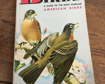Guide to the Most Familiar Birds in America A Golden Nature Guide