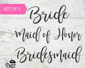 Bachelorette Party - Bride Iron on Decal - Bridesmaid Iron on Decal - Maid of Honor Iron on Decal - Bridal Party - Gift - Applique - A12