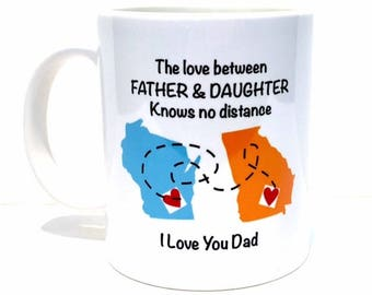 State to state fathers day mug, I love you dad gifts, father and daughter personalized mug, custom coffee mug, gifts for dad, dad mug, cup