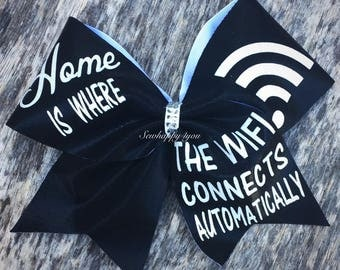 Home is where the wifi connects automatically Cheer Bow