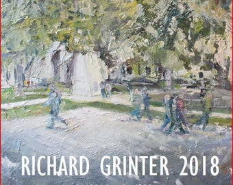 Richard's Calendar . RICHARD GRINTER 2018 A year of oil sketches in and around Bath, Somerset.