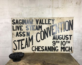 Vintage Wood Steam Engine Sign Vintage Saginaw Valley Steam Convention Sign Chesanning Michigan Steam Engine Hand Painted Wood Sign