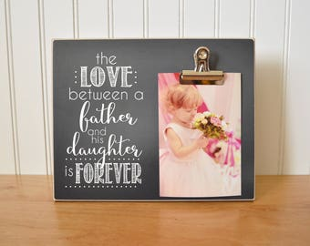 Personalized Photo Frame {The Love... Father and His Daughter Is Forever} Picture Frame Gift For Dad, Father's Day Gift Idea, Wall Frame