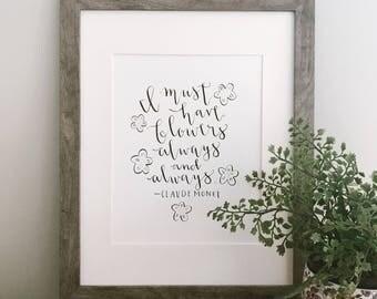 9x12 Handlettering: Monet Flowers Quote
