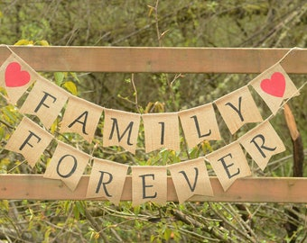 Family Forever Burlap Banner - Family Bunting Banner burlap Home Decor Family Picture Photo Prop