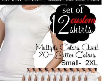Bridal Tees: Set of 12 Custom Ladies Fitted Crew Neck T-Shirts