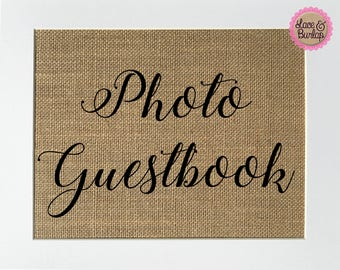 Photo Guestbook - BURLAP SIGN 5x7 8x10 - Rustic Vintage/Wedding Decor/Love House Sign