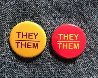They/Them Pronoun button--pack of 2