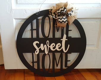 Home Sweet Home Door Hanger - Wreath - Housewarming Gift - Wall Hanging - Dorm Room - Wedding Gift - Birthday Gift