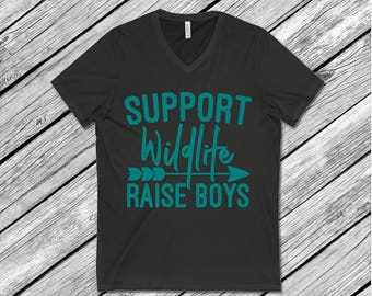 Support Wildlife Raise Boys, Tops and Tees, Mom shirts, Trendy tees, vneck tee
