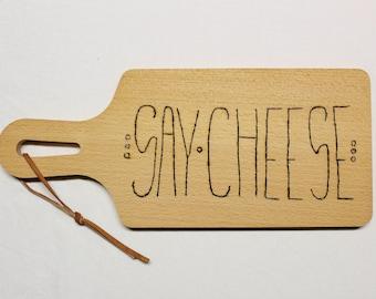 SAY CHEESE Cutting Board