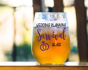 Funny Bride Gift, Wedding Planning Survival Glass, Funny Bridal Cup, Marriage Planner Cup, Engagement Wine Glass, Gift for Event Celebration