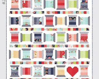 Spools 2 Quilt Pattern by Thimble Blossoms featuring The Good Life by Bonnie and Camille for Moda Fabrics. TB 213