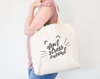 Don't Stress Meowt  - Gifts For Cat Owner, Funny Cat Tote Bag, Cat Lover, Cat Canvas Tote Bag, Cat Book Bag