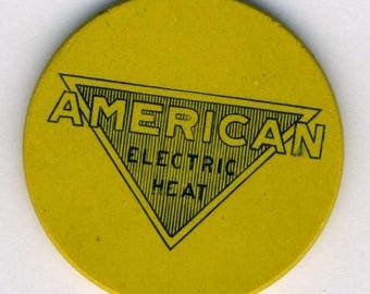 Vintage Advertising Poker Chip American Electric Heat, A